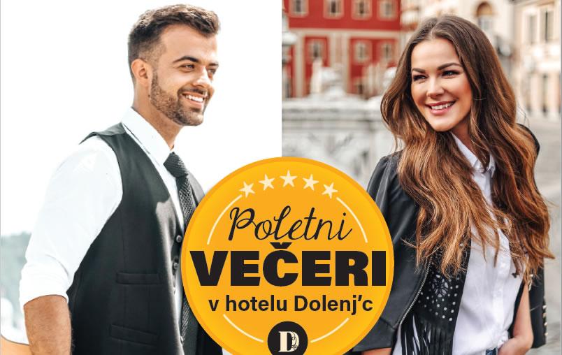 Poletni večeri v Hotelu Dolenj'c Gašper Rifelj in Rebeka Dremelj